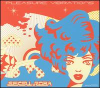 Pleasure Vibrations - Seksu Roba