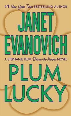 Plum Lucky - Evanovich, Janet