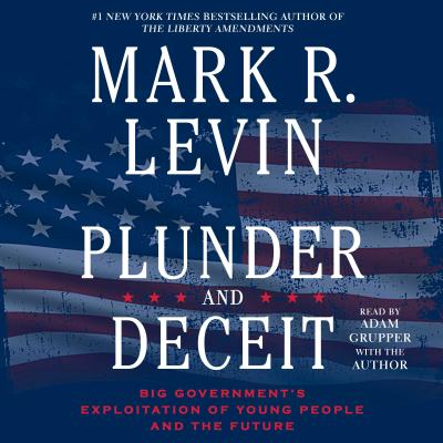 Plunder and Deceit - Levin, Mark R