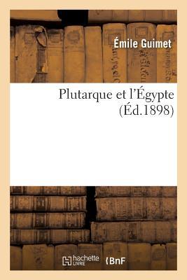 Plutarque Et l'?gypte - Guimet-E
