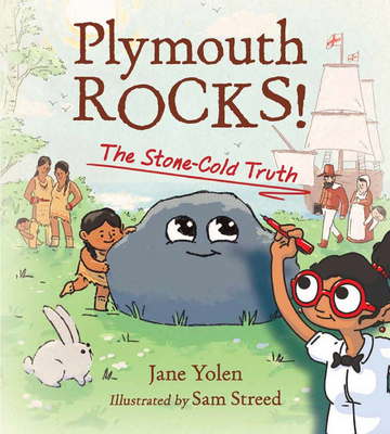 Plymouth Rocks!: The Stone-Cold Truth - Yolen, Jane