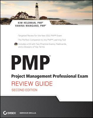 PMP: Project Management Professional Exam Review Guide - Heldman, Kim, and Mangano, Vanina