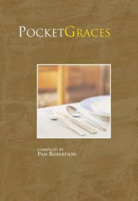 Pocket Graces - Robertson, Pam (Compiled by)