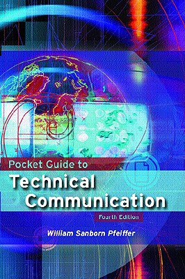 Pocket Guide to Technical Writing - Pfeiffer, William Sanborn