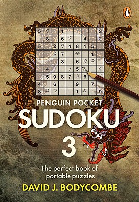 Pocket Penguin Sudoku 3: The Perfect Book of Protable Puzzles - Bodycombe, David J