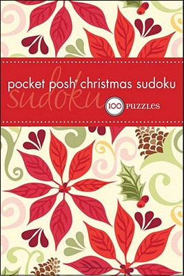 Pocket Posh Christmas Sudoku: 100 Puzzles - The Puzzle Society