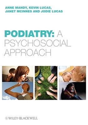 Podiatry: Case-Based Psychology - Mandy, Anne, Msc