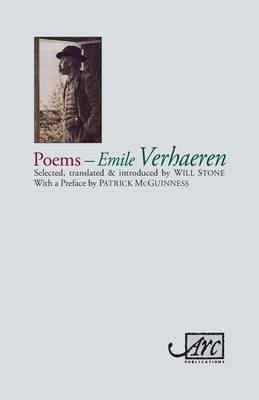 Poems - Emile Verhaeren - Verhaeren, Emile, and Stone, Will (Translated by), and McGuinness, Patrick (Preface by)