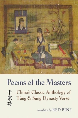 Poems of the Masters: China's Classic Anthology of T'Ang and Sung Dynasty Verse - Pine, Red (Translated by)