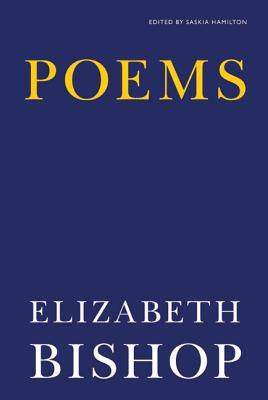 Poems - Bishop, Elizabeth