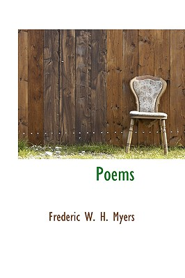 Poems - W H Myers, Frederic