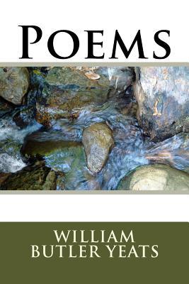 Poems - Yeats, William Butler