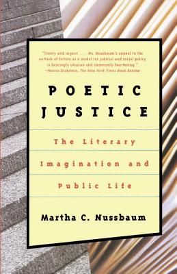 Poetic Justice: The Literary Imagination and Public Life - Nussbaum, Martha Craven, and Nussbaum, Bruce