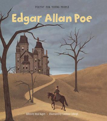 Poetry for Young People: Edgar Allan Poe - Bagert, Brod (Editor)