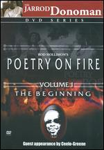 Poetry on Fire, Vol. I: The Beginning