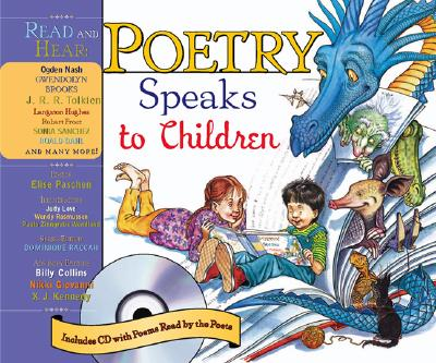 Poetry Speaks to Children - Paschen, Elise (Editor), and Raccah, Dominique (Editor), and Collins, Billy, Professor (Editor)