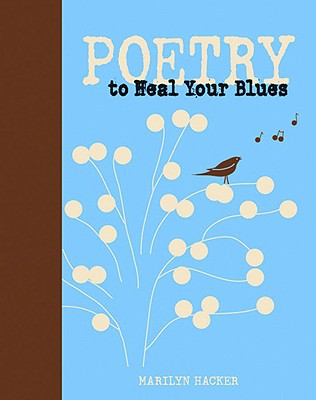 Poetry to Heal Your Blues - Hacker, Marilyn
