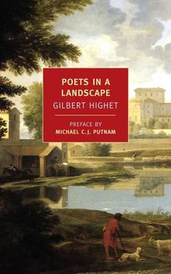 Poets in a Landscape - Highet, Gilbert, Professor