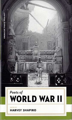 Poets of World War II - Shapiro, Harvey M (Editor), and Various