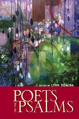 Poets on the Psalms - Domina, Lynn (Editor)
