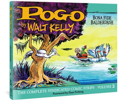 Pogo Vol. 2: Bona Fide Balderdash - Kelly, Walt, and Kelly, Carolyn (Editor), and Freberg, Stan (Foreword by)