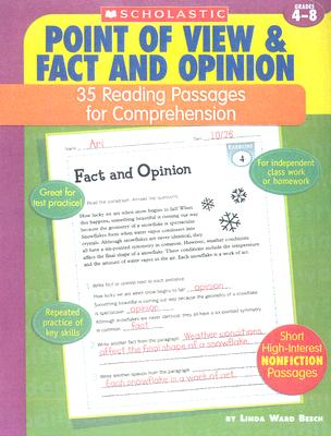 Point of View & Fact and Opinion: 35 Reading Passages for Comprehension; Grades 4-8 - Beech, Linda Ward