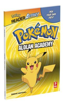 Pokemon Readeractive: Alolan Academy - Whitehill, Simcha