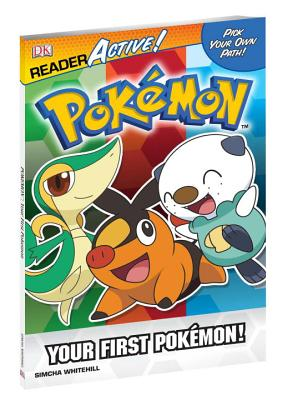 Pokemon Readeractive: Your First Pokemon - BradyGames, and Whitehill, Simcha