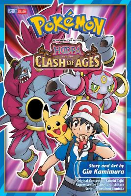 Pokemon the Movie: Hoopa and the Clash of Ages - Tajiri, Satoshi (From an idea by), and Sonoda, Hideki