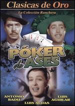 Poker de Ases - René Cardona, Sr.