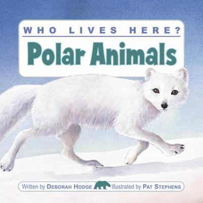 Polar Animals - Hodge, Deborah