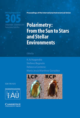 Polarimetry (IAU S305): From the Sun to Stars and Stellar Environments - Nagendra, K. N. (Editor), and Bagnulo, Stefano (Editor), and Centeno, Rebecca (Editor)