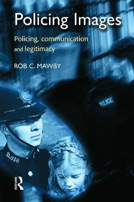 Policing Images - Mawby, Rob