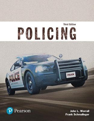 Policing (Justice Series) - Worrall, John L., and Schmalleger, Frank