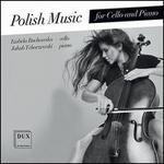 Polish Music for Cello and Piano