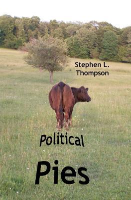 Political Pies - Thompson, Stephen L