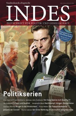 Politikserien: Indes. Zeitschrift Fur Politik Und Gesellschaft 2014 Heft 04 - Walter, Franz (Editor)