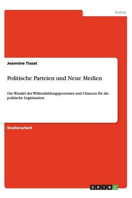 Politische Parteien Und Neue Medien - Tissat, Jeannine
