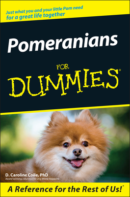 Pomeranians for Dummies - Coile, D Caroline, PhD