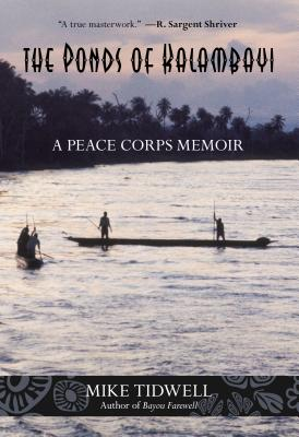 Ponds of Kalambayi: A Peace Corps Memoir - Tidwell, Mike