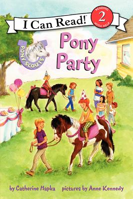 Pony Scouts: Pony Party - Hapka, Catherine