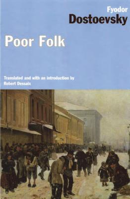 Poor Folk - Dostoevsky, Fyodor