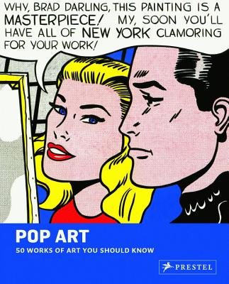 Pop Art: 50 Works of Art You Should Know - Van Wyk, Gary