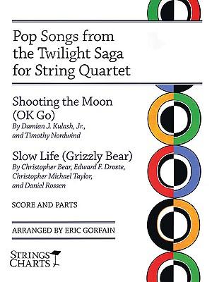 Pop Songs from the Twilight Saga for String Quartet - Ok, Go, and Gorfain, Eric