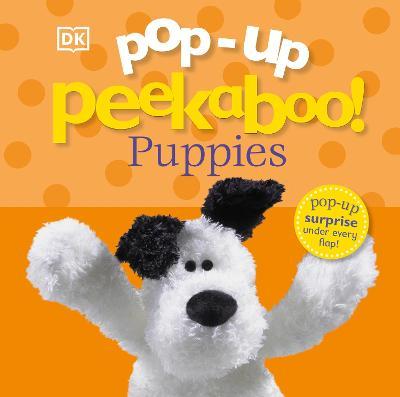Pop-Up Peekaboo! Woof Woof! - DK