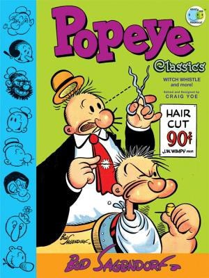 Popeye Classics - Sagendorf, Bud, and Gussoni, Clizia, and Yoe, Craig
