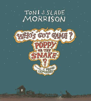 Poppy or the Snake? - Morrison, Toni, and Morrison, Slade
