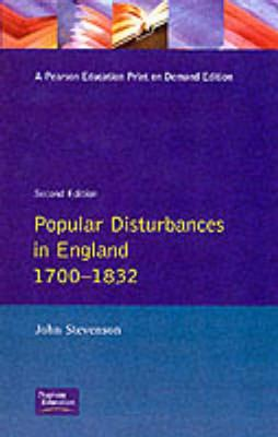 Popular Disturbances in England 1700-1832 - Stevenson, John