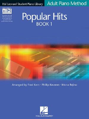 Popular Hits Book 1 - Book/GM Disk Pack: Hal Leonard Student Piano Library Adult Piano Method - Keveren, Phillip