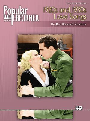 Popular Performer -- 1920s and 1930s Love Songs: The Best Romantic Standards - Sallee, Mary K